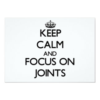 Keep Calm and focus on Joints Personalized Announcement
