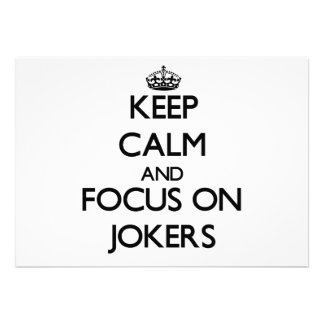 Keep Calm and focus on Jokers Personalized Announcements