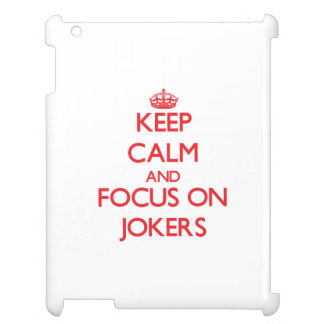 Keep Calm and focus on Jokers iPad Covers