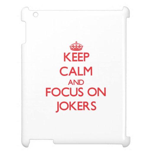 Keep Calm and focus on Jokers iPad Covers