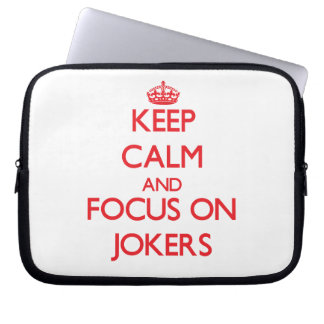 Keep Calm and focus on Jokers Laptop Computer Sleeves