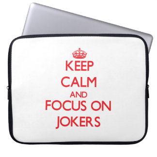 Keep Calm and focus on Jokers Laptop Sleeves