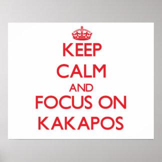 Keep calm and focus on Kakapos Print