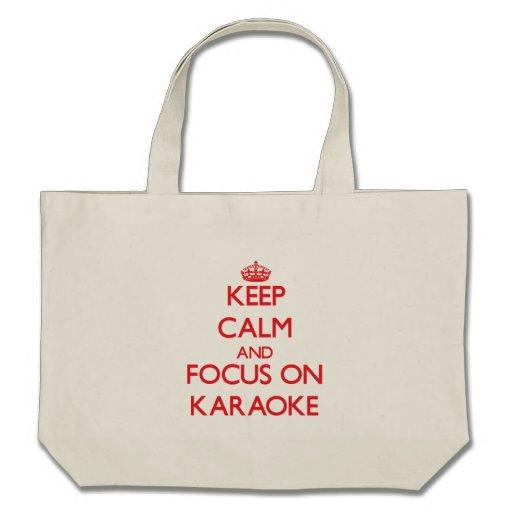 Keep Calm and focus on Karaoke Bag