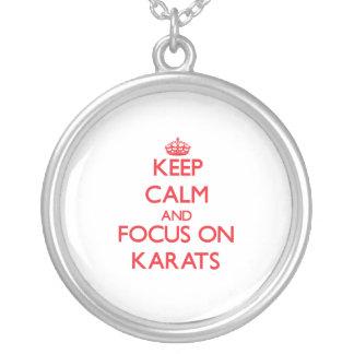 Keep Calm and focus on Karats Custom Jewelry