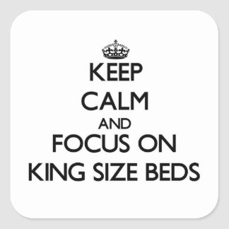Keep Calm and focus on King Size Beds Stickers