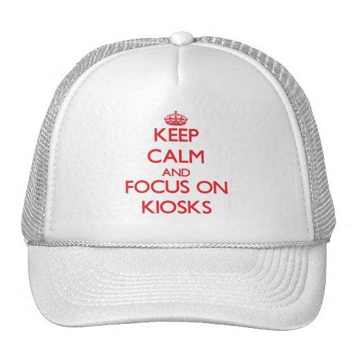 Keep Calm and focus on Kiosks Trucker Hats