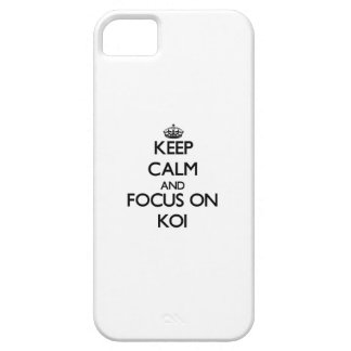 Keep calm and focus on Koi iPhone 5 Case