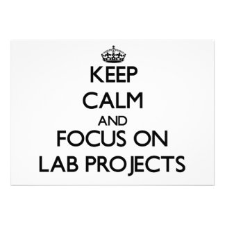 Keep Calm and focus on Lab Projects Cards