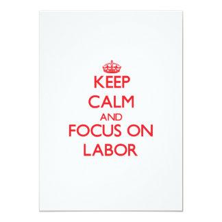 Keep Calm and focus on Labor 13 Cm X 18 Cm Invitation Card