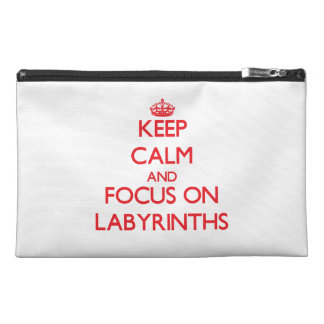 Keep Calm and focus on Labyrinths Travel Accessory Bags