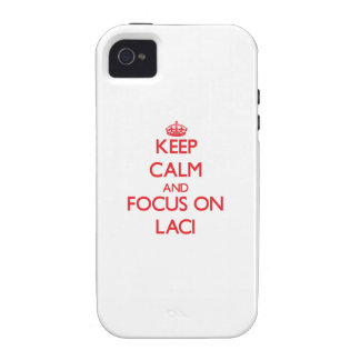 Keep Calm and focus on Laci Case-Mate iPhone 4 Cases