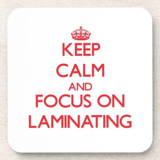 Keep Calm and focus on Laminating Coaster