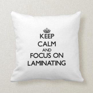 Keep Calm and focus on Laminating Throw Pillow