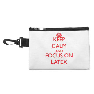 Keep Calm and focus on Latex Accessory Bags