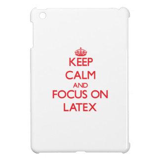 Keep Calm and focus on Latex iPad Mini Case