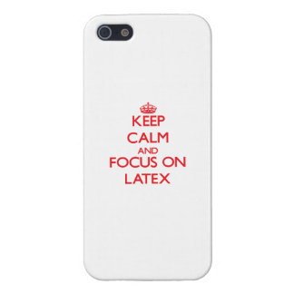Keep Calm and focus on Latex iPhone 5 Case