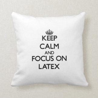 Keep Calm and focus on Latex Throw Pillow