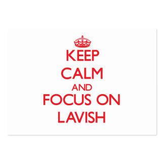 Keep Calm and focus on Lavish Business Card