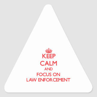 Keep Calm and focus on LAW ENFORCEMENT Stickers
