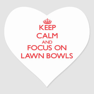 Keep calm and focus on Lawn Bowls Stickers