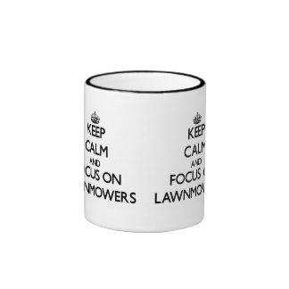 Keep Calm and focus on Lawnmowers Ringer Mug