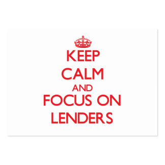 Keep Calm and focus on Lenders Business Cards