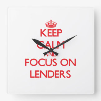 Keep Calm and focus on Lenders Square Wallclocks