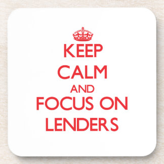 Keep Calm and focus on Lenders Beverage Coaster