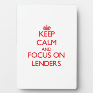 Keep Calm and focus on Lenders Photo Plaques