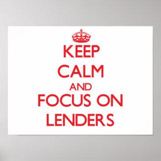Keep Calm and focus on Lenders Print