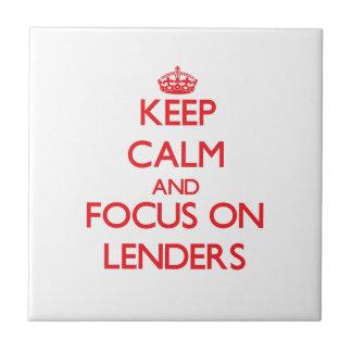 Keep Calm and focus on Lenders Tile