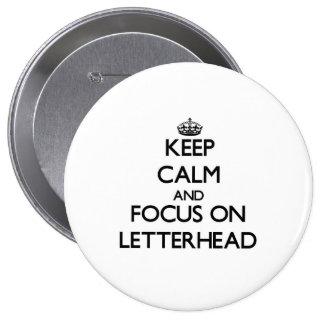 Keep Calm and focus on Letterhead Pin