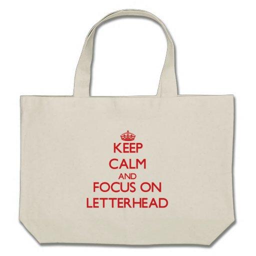 Keep Calm and focus on Letterhead Canvas Bag