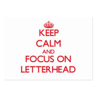 Keep Calm and focus on Letterhead Business Cards