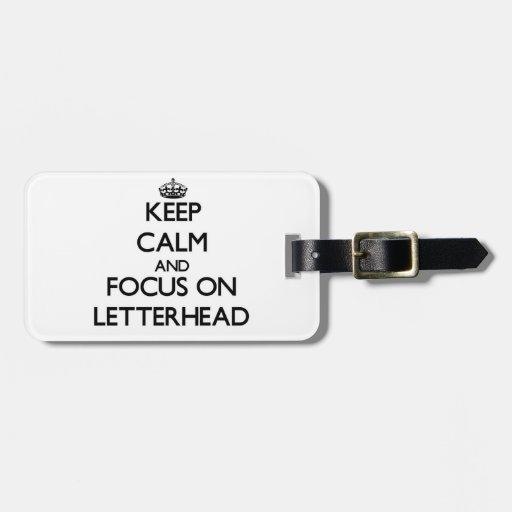Keep Calm and focus on Letterhead Luggage Tags