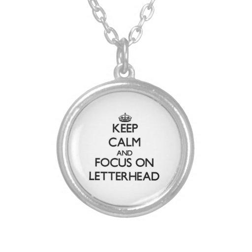 Keep Calm and focus on Letterhead Custom Jewelry