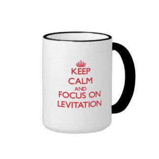 Keep Calm and focus on Levitation Ringer Mug