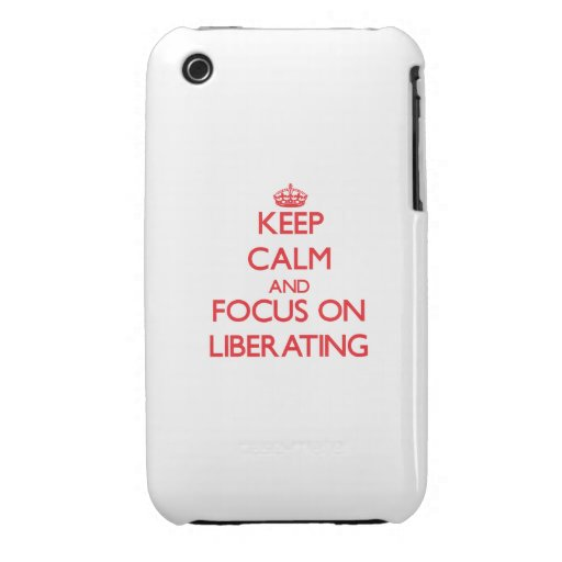 Keep Calm and focus on Liberating Case-Mate iPhone 3 Case