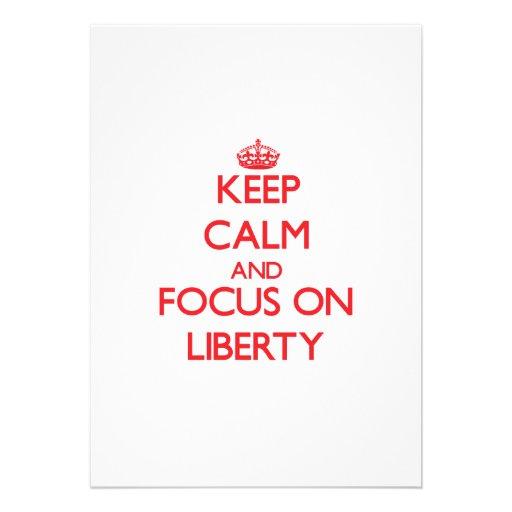 Keep Calm and focus on Liberty Custom Invite