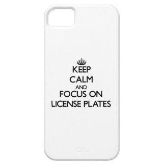 Keep Calm and focus on License Plates iPhone 5 Covers