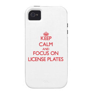 Keep Calm and focus on License Plates iPhone 4/4S Cases