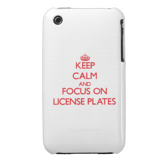 Keep Calm and focus on License Plates iPhone 3 Cases