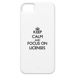 Keep Calm and focus on Licenses iPhone 5 Cases