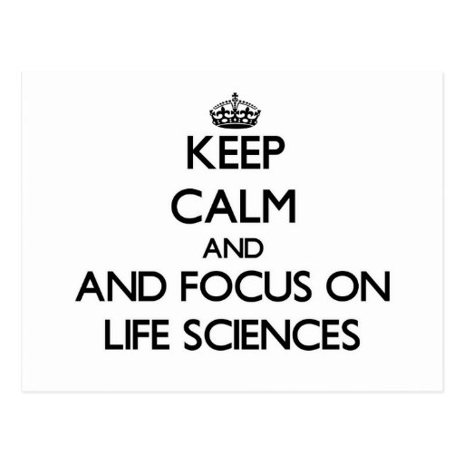Keep calm and focus on Life Sciences Postcard