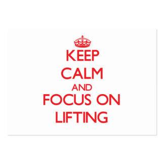Keep Calm and focus on Lifting Business Cards