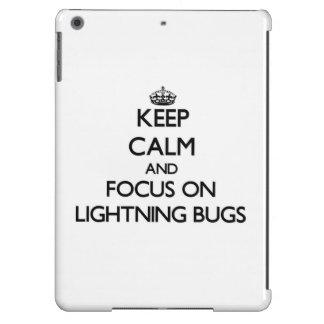 Keep Calm and focus on Lightning Bugs iPad Air Cover