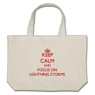 Keep Calm and focus on Lightning Storms Bag