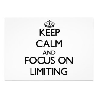 Keep Calm and focus on Limiting Personalized Announcement