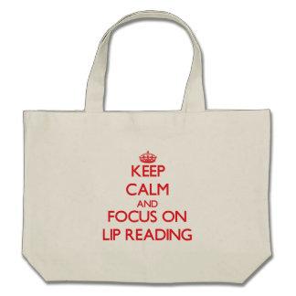 Keep Calm and focus on Lip Reading Canvas Bag